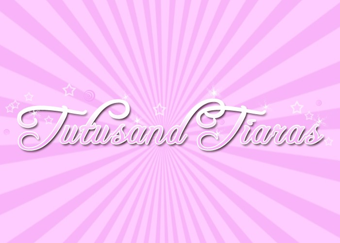 Tutu and Tiaras